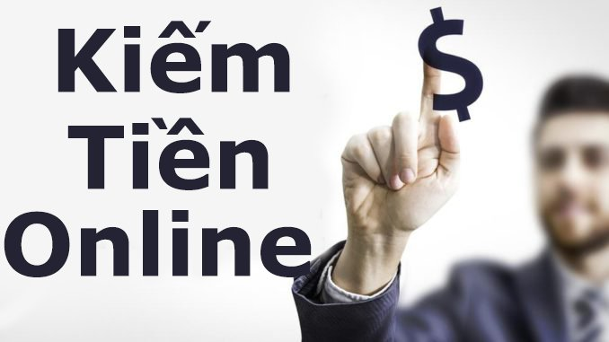 Các kiếm tiền trên mạng uy tín nhất - gia tăng nguồn thu nhập online
